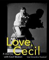 Love Cecil: A Journey with Cecil Beaton