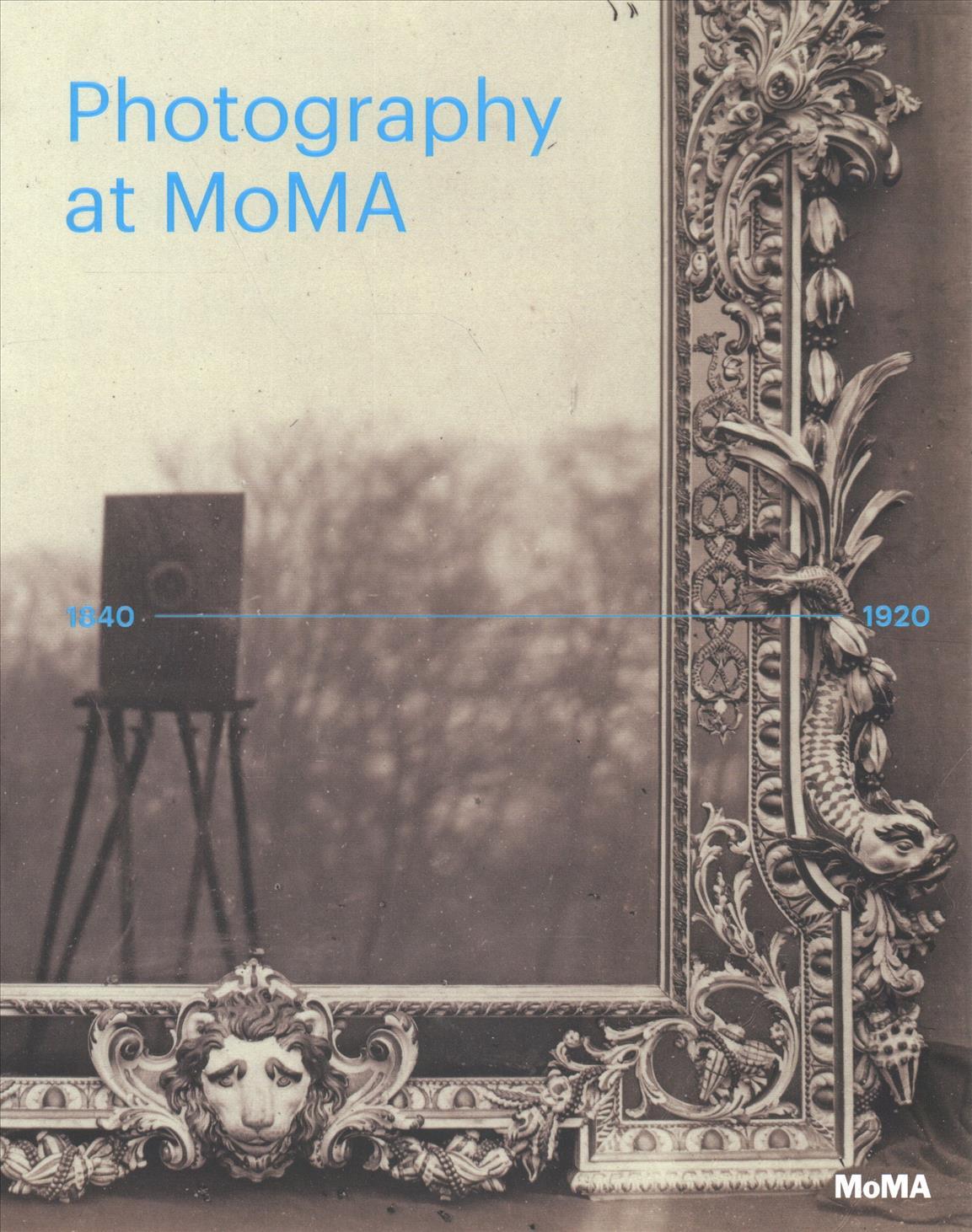 Photography at moma 1840 1920 john sandoe books - Moma fotografs ...