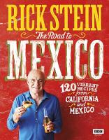 Rick Stein: The Road to Mexico