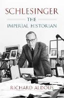 Schlesinger the imperial historian john sandoe books for Schlesinger associates