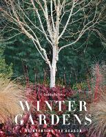 Winter Gardens: Reinventing the Season
