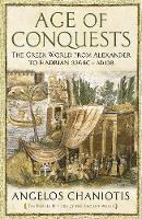 Age-of-Conquests-The-Greek-World-from-Alexander-to-Hadrian-336-BC--AD-138