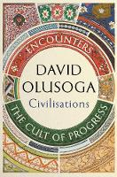 Civilisations-Encounters--The-Cult-of-Progress