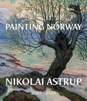 Painting Norway Nikolai Astrup