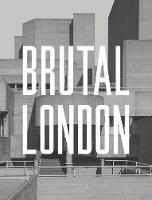 Brutal London