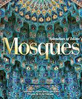 Mosques: Splendors of Islam
