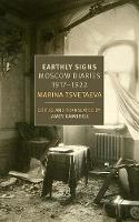 Earthly Signs: Moscow Diaries 1917-22