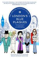The English Heritage Guide to London's Blue Plaques