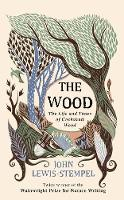 The-Wood-The--Life--Times-of-Cockshutt-Wood