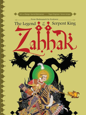 Zahhak Legend Of The Serpent King