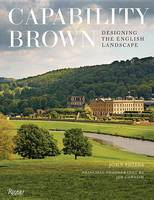 Capability Brown: Designing English Gardens and Landscapes