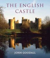 The English Castle, 1066-1650